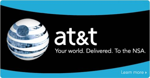 GRAPHIC: AT&T: Your world. Delivered. To the NSA.